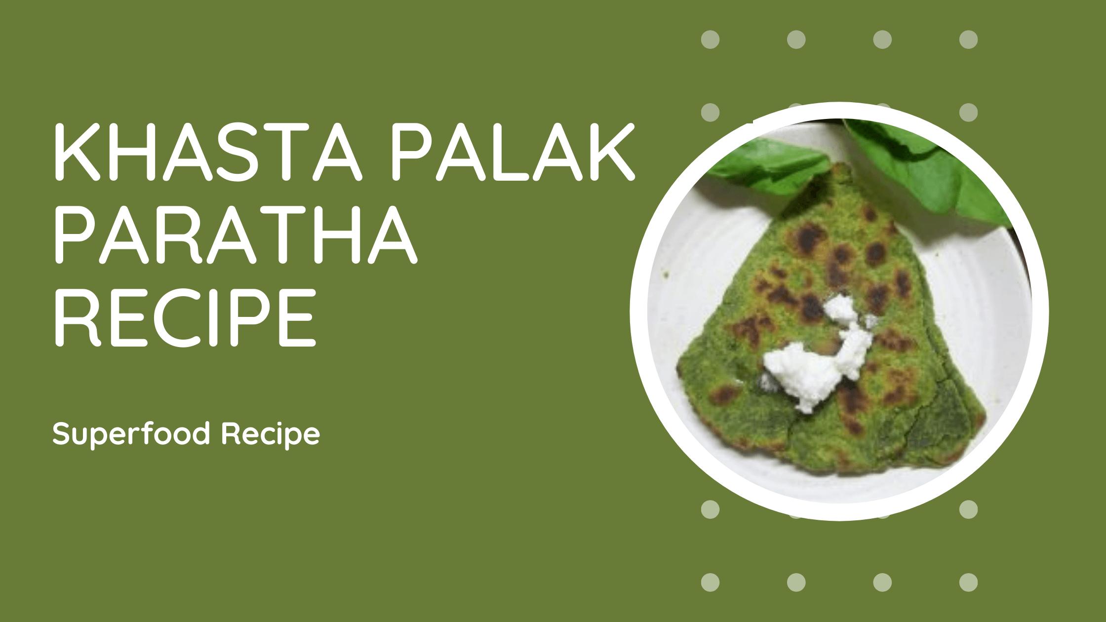 Khasta Palak Paratha Recipe (1)